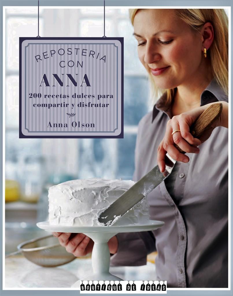 Repostería con Anna Olson completo.indb